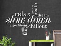 Wandtattoo Relax, slow down | Bild 4