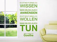 Goethe Zitat Wandtattoo Es ist nicht genug... in Farbe