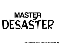 Wandtattoo Master of Desaster Motivansicht