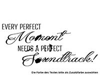 Wandtattoo Every perfect Moment Motivansicht
