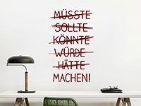 Wandtattoo Müsste Sollte Könnte ... | Bild 3