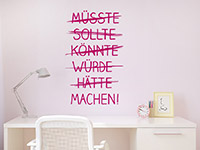 Wandtattoo Müsste Sollte Könnte ... | Bild 4