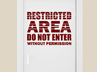 Wandtattoo Restricted Area