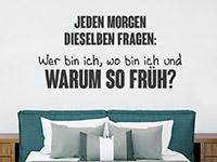 Wandtattoo Jeden Morgen dieselben Fragen ... | Bild 2