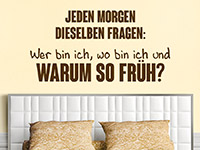 Wandtattoo Jeden Morgen dieselben Fragen ... | Bild 3