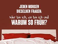 Wandtattoo Jeden Morgen dieselben Fragen ... | Bild 4