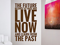 Wandtattoo The future belongs to ... | Bild 2