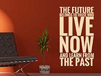 Wandtattoo The future belongs to ... | Bild 4