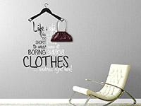Wandtattoobe Garderobe Life is too short im Flur