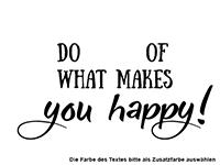 Wandtattoo What makes you happy Motivansicht