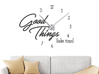 Wandtattoo Uhr Good Things