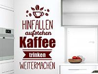 Wandtattoo Hinfallen Aufstehen Kaffee Trinken in der Küche