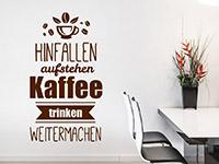 Lustiges Wandtattoo Hinfallen Aufstehen Kaffee Trinken in Farbe