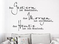 Wandtattoo Das Heute ist ein Geschenk | Bild 2