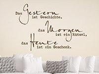 Wandtattoo Das Heute ist ein Geschenk | Bild 3