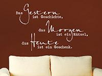 Wandtattoo Das Heute ist ein Geschenk | Bild 4