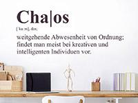 Wandtattoo Chaos Definition am Arbeitsplatz