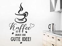 Wandtattoo Kaffee ist immer eine... | Bild 2