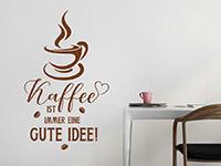 Wandtattoo Kaffee ist immer eine... | Bild 3