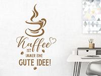 Wandtattoo Kaffee ist immer eine... | Bild 4