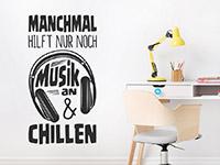 Wandtattoo Musik an und chillen