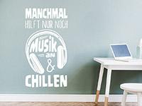 Musik Wandtattoo Musik an und chillen in weiß
