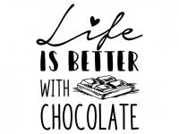 Wandtattoo Life is better with chocolate Motivansicht