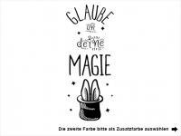 Wandtattoo Glaube an deine Magie Motivansicht