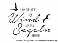 Wandtattoo Lass dir nicht den Wind Motivansicht