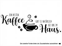 Wandtattoo Den besten Kaffee Motivansicht