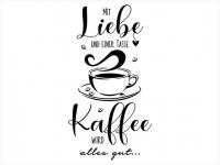 Wandtattoo Mit Liebe und einer Tasse Kaffee Motivansicht