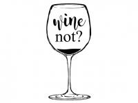 Wandtattoo Wine not? Motivansicht